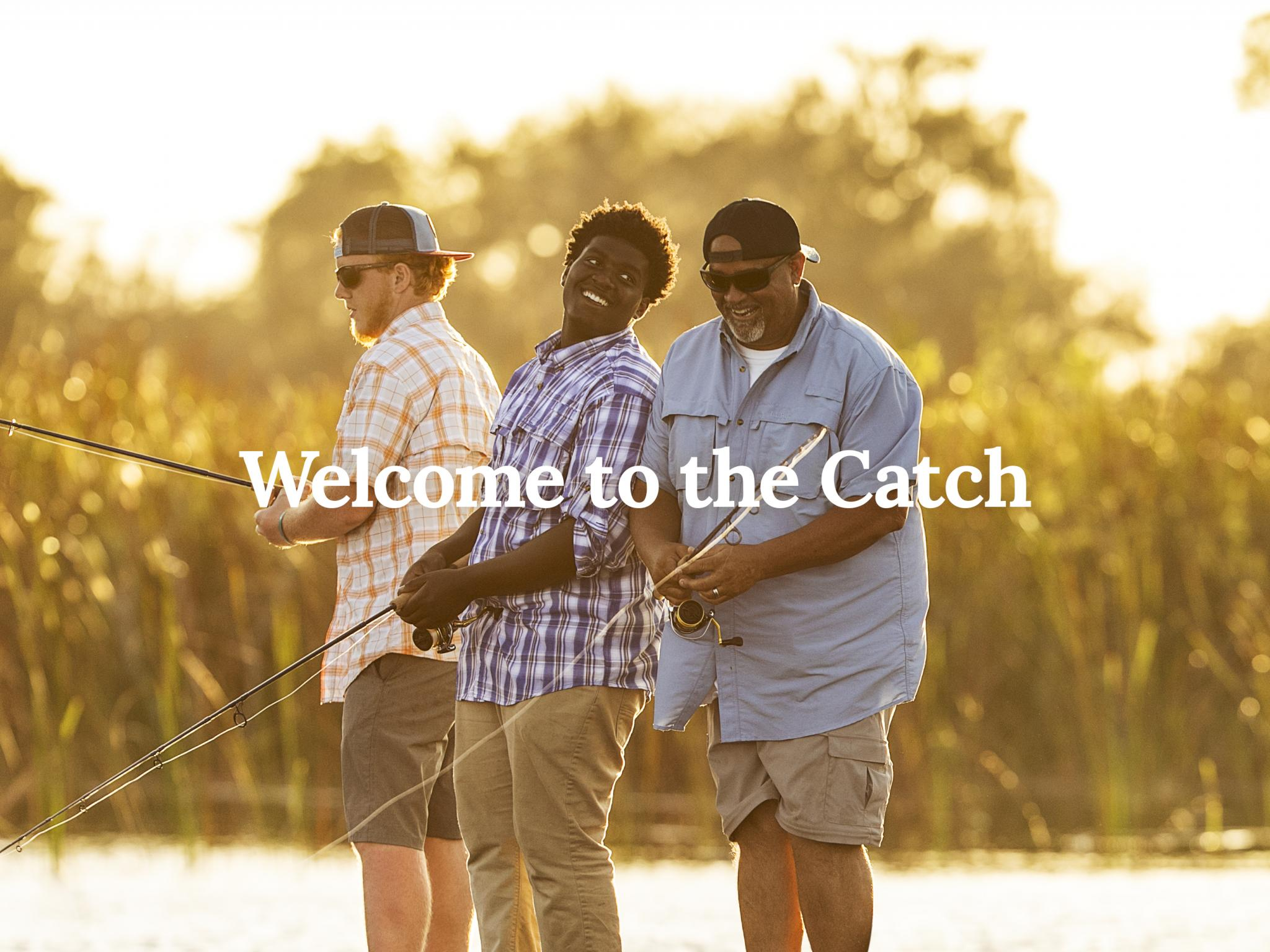 Welcome to the Catch